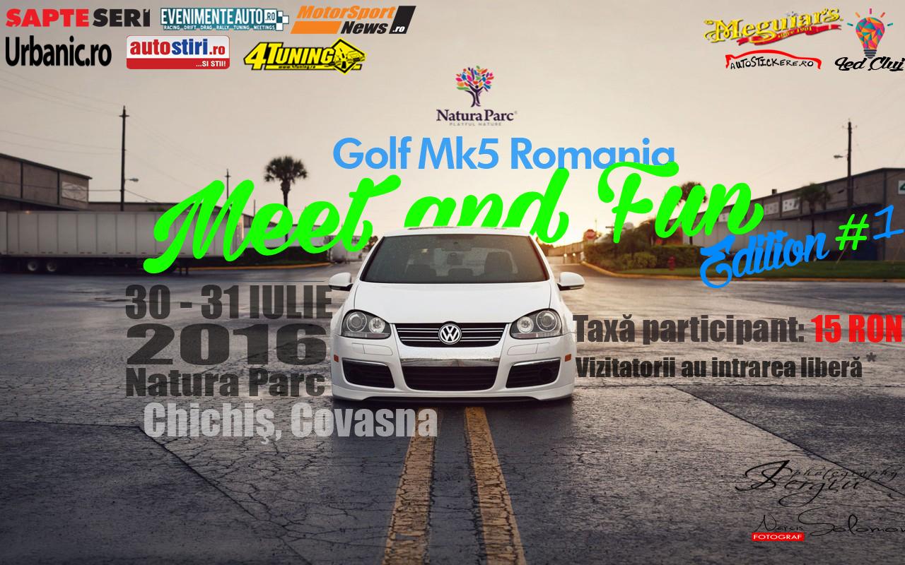 Meet and Fun Golf Mk5 Romania, Covasna, 30 – 31 iulie 2016